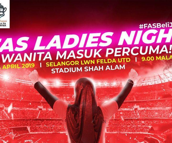 FAS Ladies Night di Stadium Shah Alam malam ini!