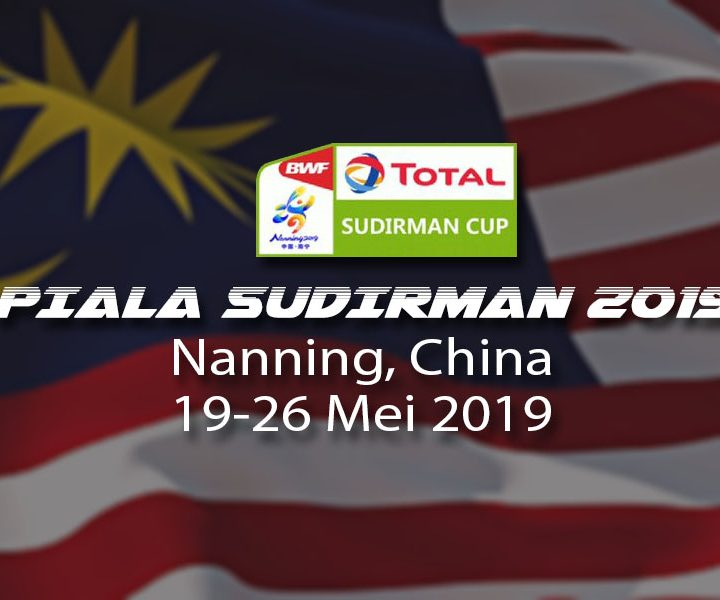 Senarai pemain Piala Sudirman 2019 didedahkan!